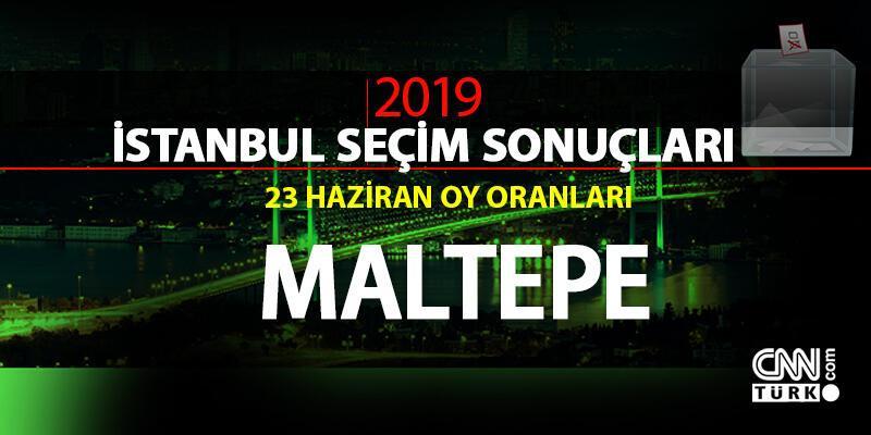 Maltepe seçim sonuçları 2019… 23 Haziran İstanbul Maltepe oy oranları