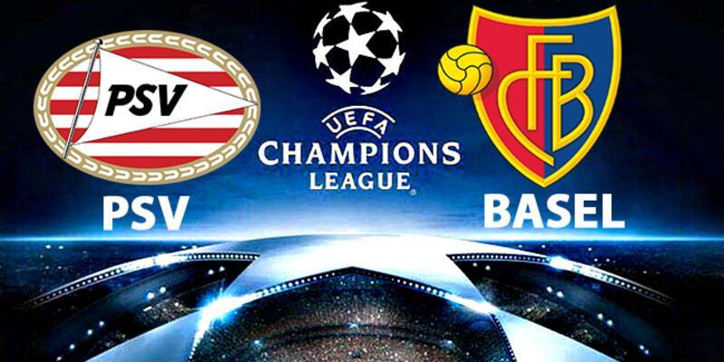 PSV Basel Şampiyonlar Ligi maçı ne zaman, saat kaçta, hangi kanalda?