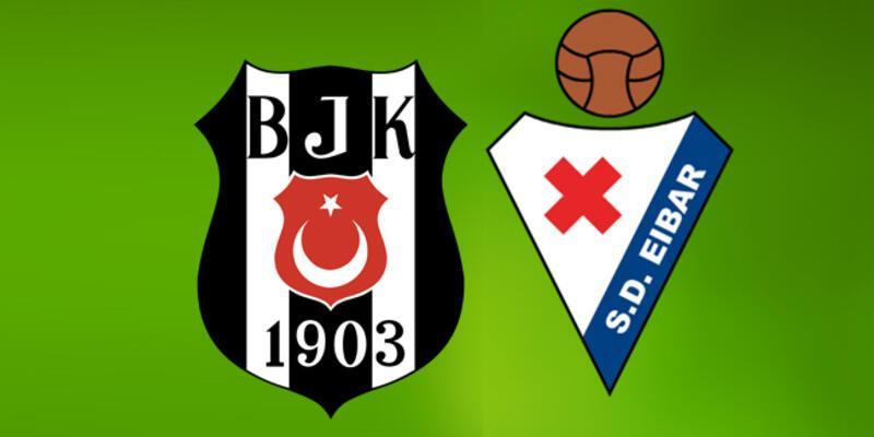 Beşiktaş Eibar hazırlık maçı ne zaman, saat kaçta, hangi kanalda?