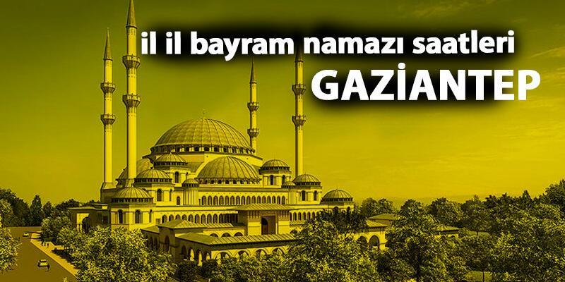 Gaziantep bayram namazı saati (2019 Kurban Bayramı namaz saati - G. Antep)