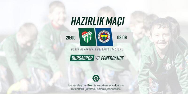 Fenerbahçe ve Bursaspor çocuklar için oynayacak