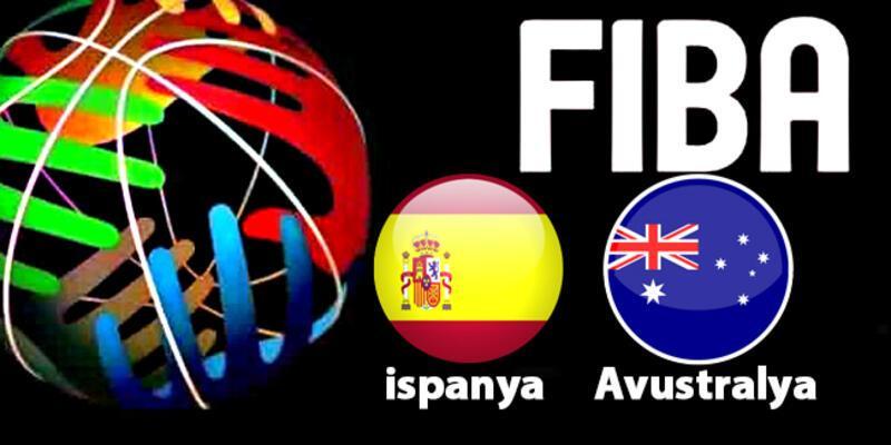 İspanya Avustralya yarı final basketbol maçı ne zaman, saat kaçta, hangi kanalda?