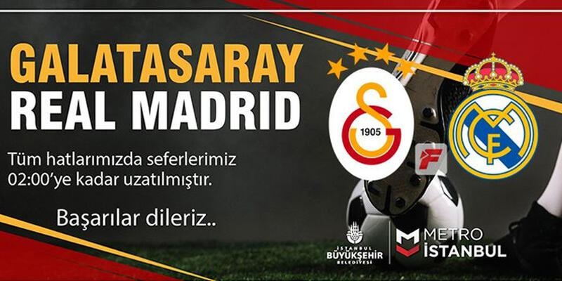 Metro seferlerine Galatasaray-Real Madrid ayarı