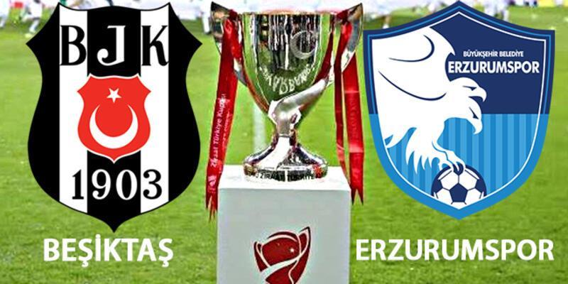 Beşiktaş Erzurumspor kupa maçı hangi kanalda, saat kaçta canlı izlenecek?