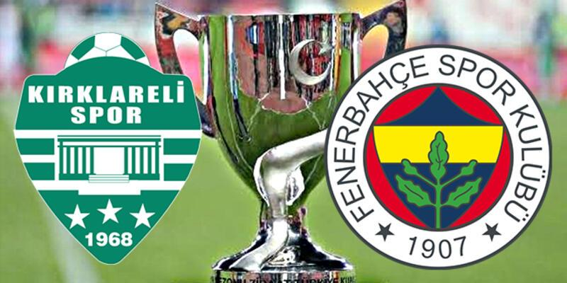 Kırklarelispor Fenerbahçe Türkiye Kupası maçı saat kaçta, hangi kanalda canlı izlenecek?