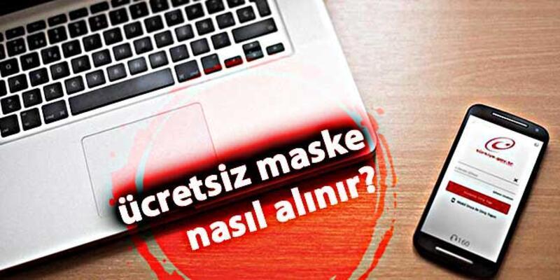 e-Devlet ücretsiz maske başvurusu ve SMS alma işlemi