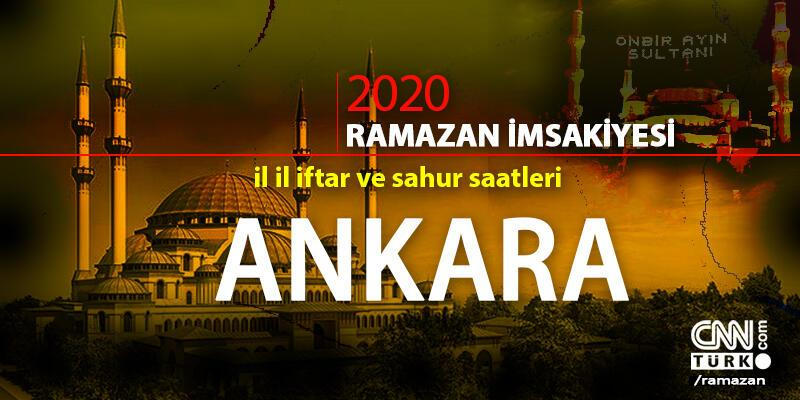 Ankara imsakiyesi 2020… Ankara sahur vakti ve iftar saati ne zaman?