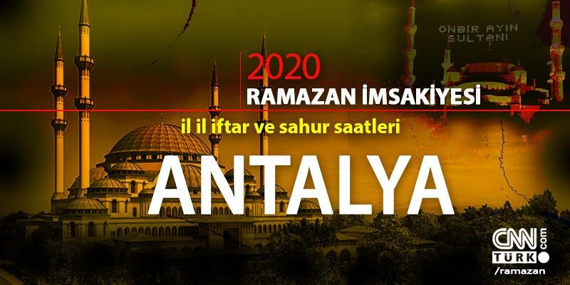 Antalya imsakiyesi 2020… Antalya sahur vakti ve iftar saati ne zaman?