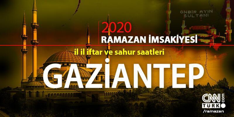 2020 Gaziantep imsakiyesi: Gaziantep sahur vakti saat kaçta, iftar saati ne zaman?