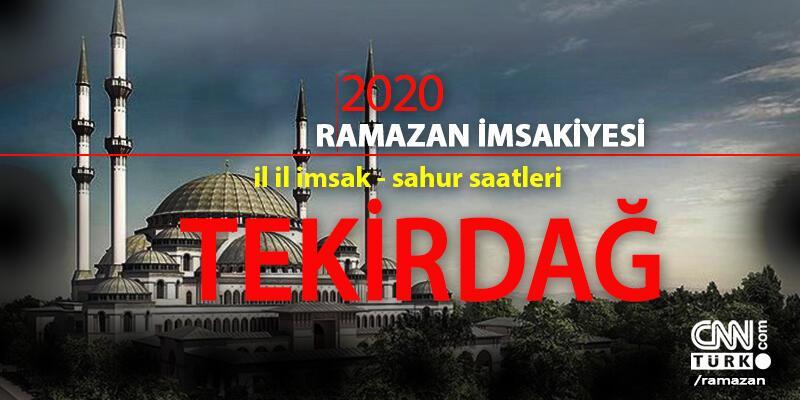 Tekirdağ 2020 Ramazan imsakiyesi: Tekirdağ imsak saati – 24 Nisan Cuma