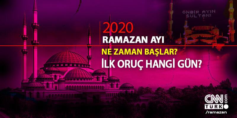 İlk oruç hangi gün? 2020 Ramazan ne zaman başlar?