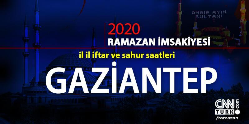 Gaziantep imsakiyesi 2020: Gaziantep iftar vakti ne zaman, akşam ezanı saat kaçta?