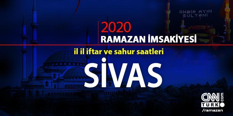 Sivas imsakiyesi 2020: Sivas iftar vakti saat kaçta, akşam ezanı ne zaman?