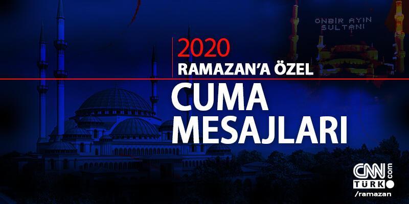 Cuma mesajları resimli, yeni: 2020 Ramazan ayı cuma mesajı ve sözleri