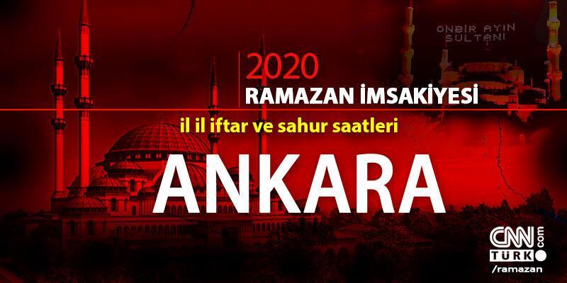Ankara imsakiyesi 2020… 25 Nisan Ankara iftar vakti ne zaman akşam ezanı saat kaçta?