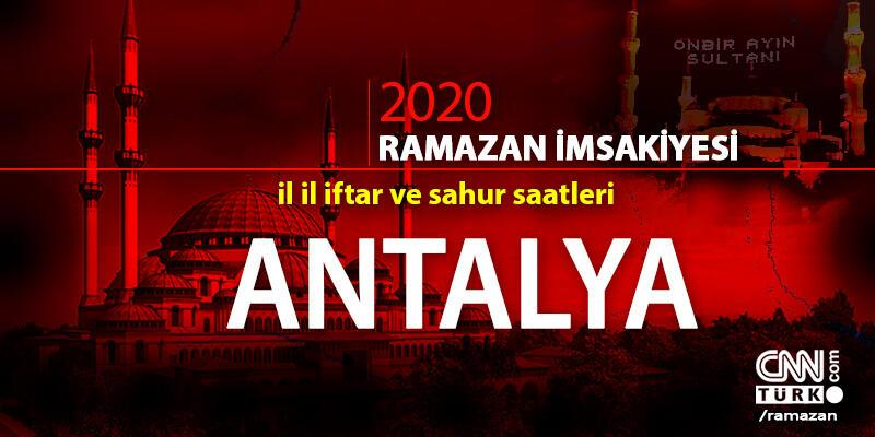 Antalya imsakiyesi 2020… 25 Nisan Antalya iftar vakti ne zaman, akşam ezanı saat kaçta?