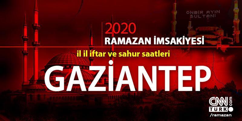 Gaziantep imsakiyesi 2020… 25 Nisan, Gaziantep iftar vakti ne zaman, akşam ezanı saat kaçta?