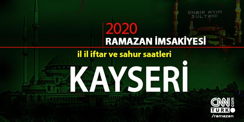 İftar saati | Kayseri 2020 Ramazan imsakiyesi il il iftar ve imsak vakitleri