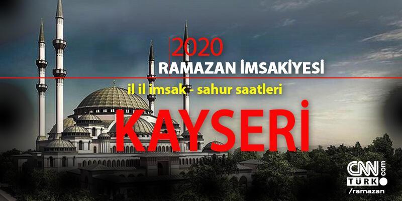 26 Nisan Kayseri iftar vakti 2020 imsakiye: Kayseri iftar saati kaç?