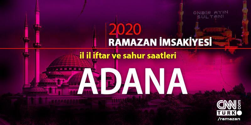 Adana imsakiyesi 2020: Adana iftar saati… 27 Nisan iftar vakti saat kaçta?