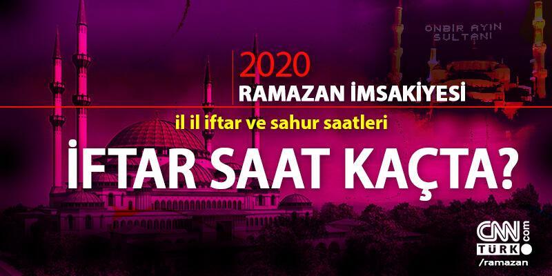 İftar saatleri 2020… İstanbul, Ankara ve İzmir'de iftara ne kadar kaldı?