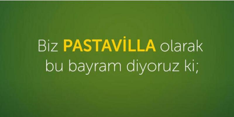 Pastavilla'dan en içten bayram kutlaması