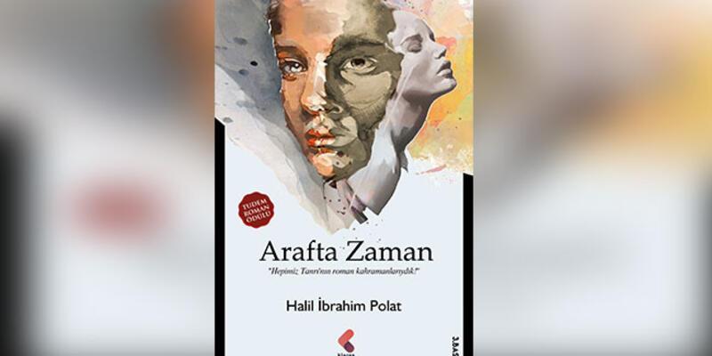 Ödüllü bir roman: Arafta Zaman