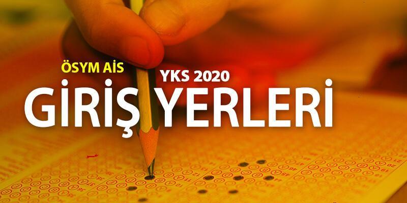 ÖSYM YKS giriş yerleri sorgulama: 2020 YKS sınav yeri ve giriş belgesi öğrenme