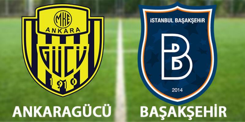 Ankaragücü Başakşehir maçı hangi kanalda, saat kaçta canlı izlenekek?