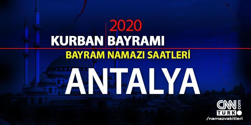 Antalya bayram namazı kaçta? 2020 Antalya bayram namazı saati vakti ne zaman?
