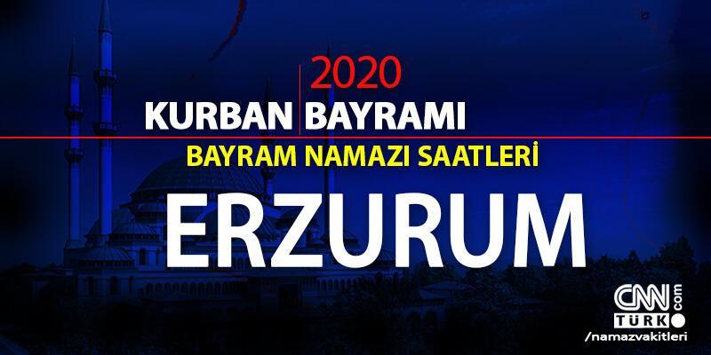 Erzurum bayram namazı saati 2020: Erzurum bayram namazı vakti, saat kaçta, ne zaman?