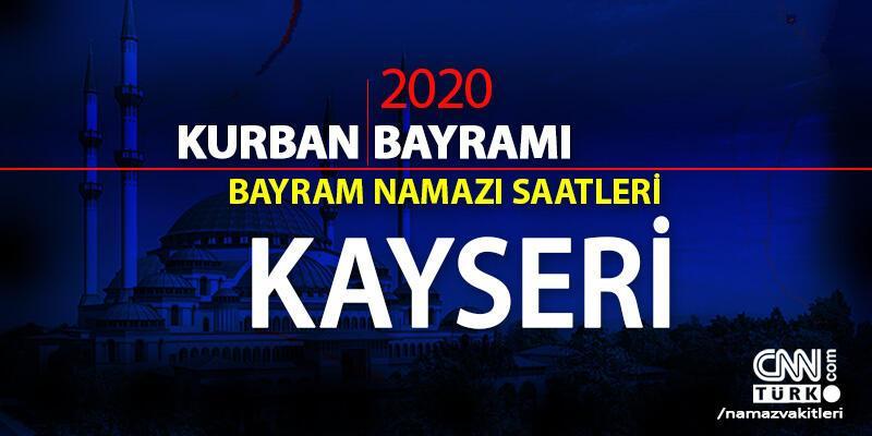 Kayseri bayram namazı saati 2020: Kayseri bayram namazı vakti, saat kaçta, ne zaman?