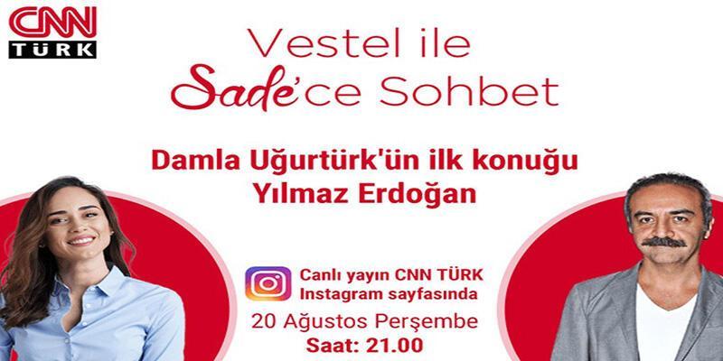 Damla Uğurtürk'ün İlk Konuğu Yılmaz Erdoğan