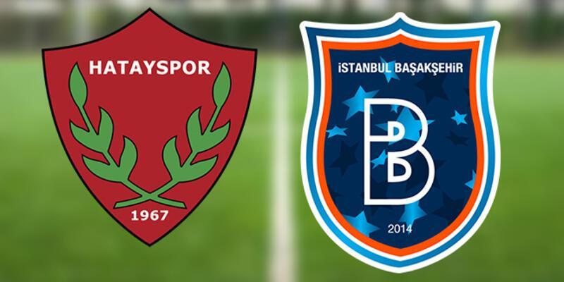 Hangi kanalda? Hatayspor Başakşehir maçı ne zaman, saat kaçta canlı izlenecek?