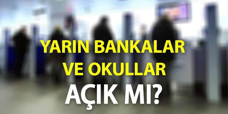 Bankalar yarın açık mı, okullar 29 Ekim 2020 Perşembe günü resmi tatil mi?