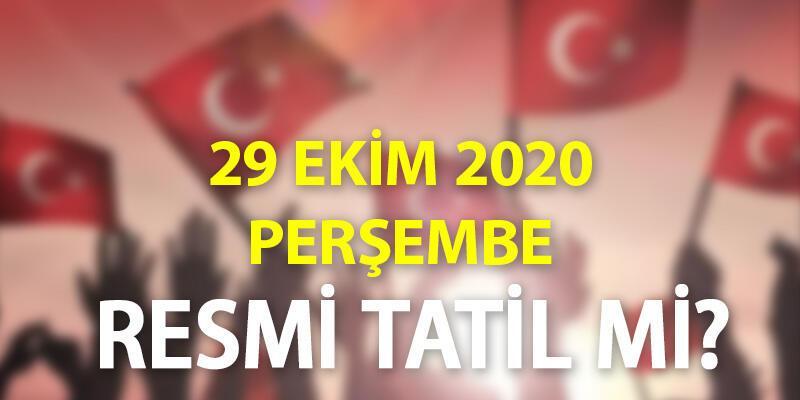 29 Ekim 2020 Cumhuriyet Bayramı resmi tatil mi, yarın bankalar açık mı?