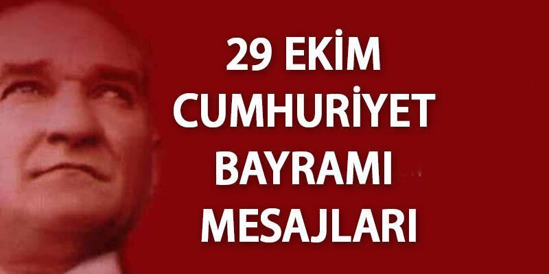 Cumhuriyet Bayramı mesajları resimli, yazılı, sözlü 29 Ekim 2020 mesajı