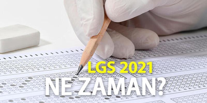 Liselere Geçiş Sınavı tarihi açıklandı! MEB LGS 2021 ne zaman yapılacak?