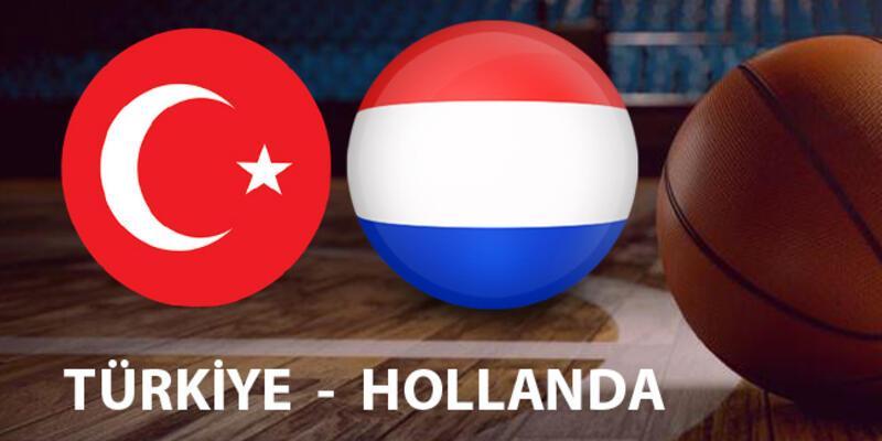 Hollanda Türkiye basketbol maçı hangi kanalda, ne zaman, saat kaçta izlenecek?
