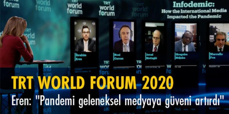 İbrahim Eren'den TRT World Forum 2020'de açıklama: Konvansiyonel medya dijital medyaya göre iyi bir sınav verdi