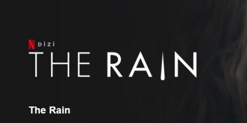 The Rain Dizisinin Konusu Nedir? Oyuncuları Ve İsimleri Neler? The Rain Dizisi Kaç Sezon Kaç Bölüm?