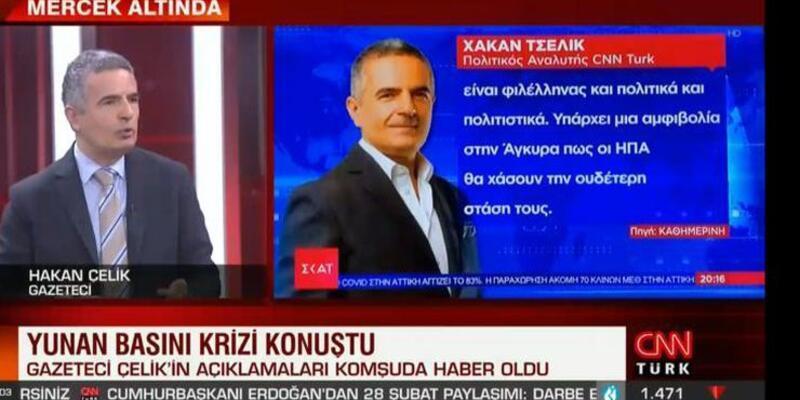 Hakan Çelik'in yorumları Yunanistan'da geniş yankı buldu
