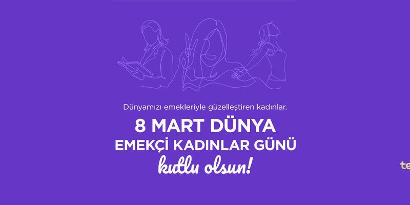 8 Mart Dünya Emekçi Kadınlar Günü Kutlu Olsun!