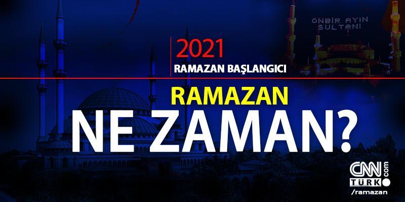 Başlıyor! Ramazan 2021 ne zaman başlayacak? Ramazan başlangıcı ayın kaçında, hangi gün?