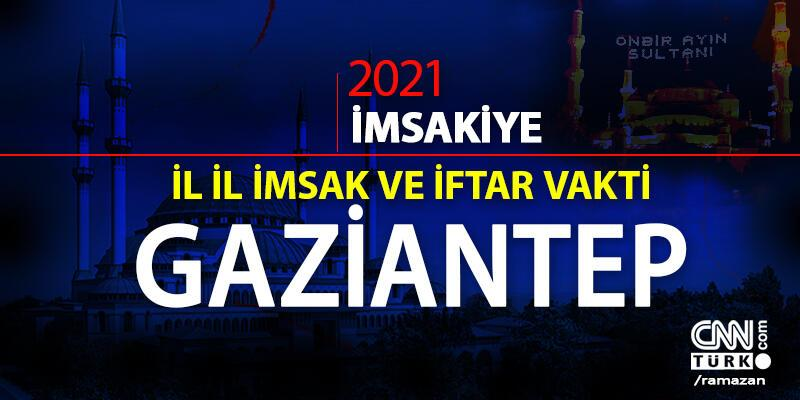 15 Nisan 2021 Gaziantep iftar vakti saat kaçta? Gaziantep iftar saati! Gaziantep imsakiye 2021