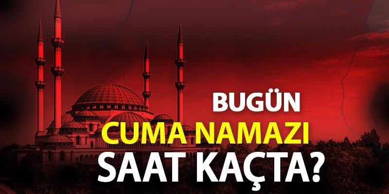CUMA NAMAZI SAATİ   Bugün İstanbul cuma namazı kaçta, 28 Mayıs cuma vakti ne zaman?