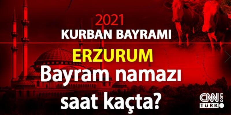 Erzurum bayram namazı vakti kaçta? Diyanet Erzurum bayram namazı saati 2021 | Erzurum Kurban Bayramı namazı vakti