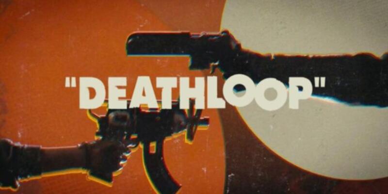 Deathloop'un sistem gereksinimleri tablosu yayınlandı