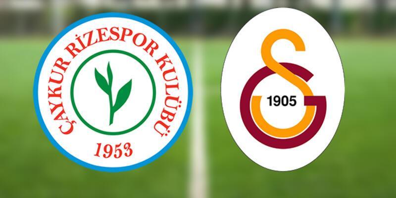 CANLI   Rizespor Galatasaray maçı ne zaman, saat kaçta, hangi kanalda? Rize GS maçı muhtemel 11'leri