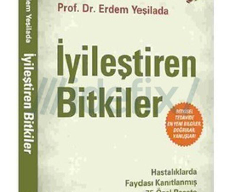 """Erdem Yeşilada'dan """"İyileştiren Bitkiler"""" kitabı"""